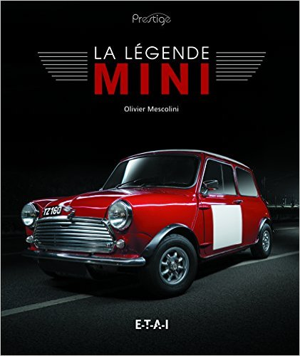 New Book - La Légende Mini, editions ETAI.